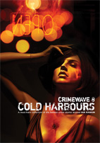 LOST IN DARKNESS, Crimewave 8: Cold Harbours